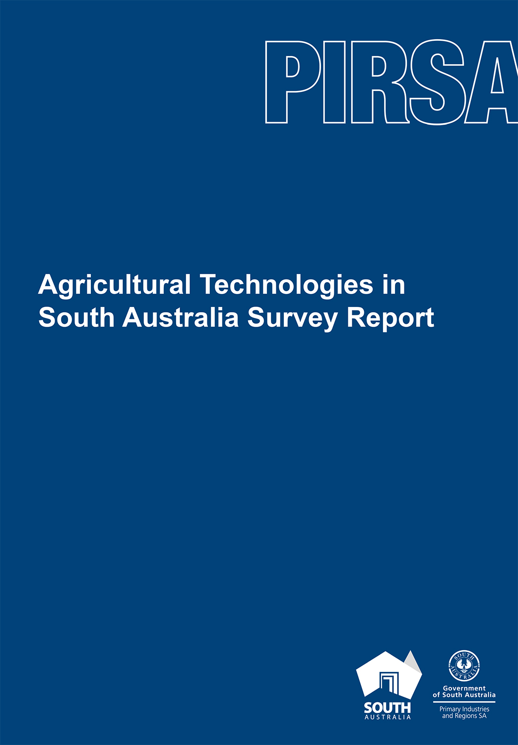Agricultural Technologies in South Australia Survey Report